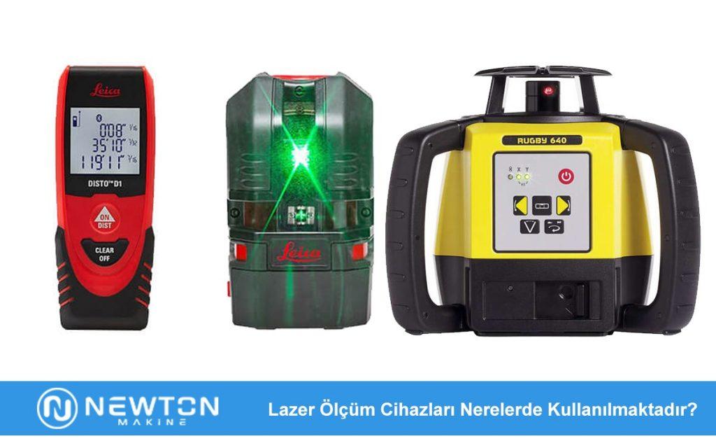 Lazer Ölçüm Cihazları Nerelerde Kullanılmaktadır